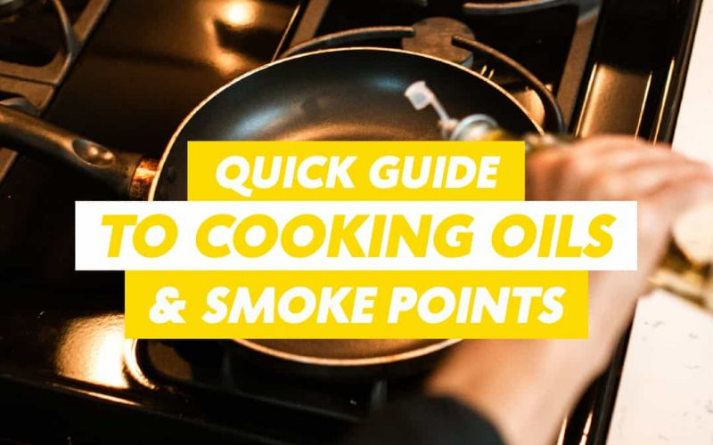 Quick-Guide-to-cooking-oils-and-smoke-points-article-post-featured-image